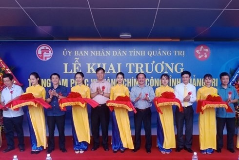 Quảng Trị: Khai trương trung tâm phục vụ hành chính công tỉnh