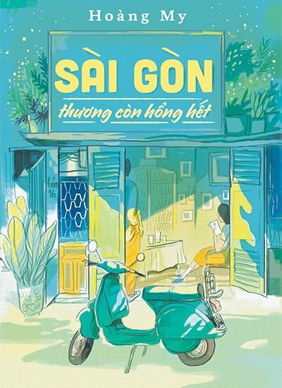 Câu chuyện đời thường trong sách 'Sài Gòn thương còn hổng hết'