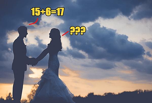 Chú rể bị huỷ hôn vì trả lời 15+6=17